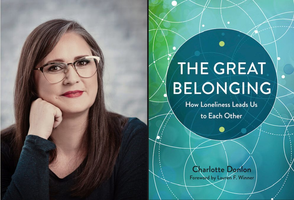 #27 – On The Great Belonging and How Loneliness Leads Us to Each Other with Charlotte Donlon (Part 2)